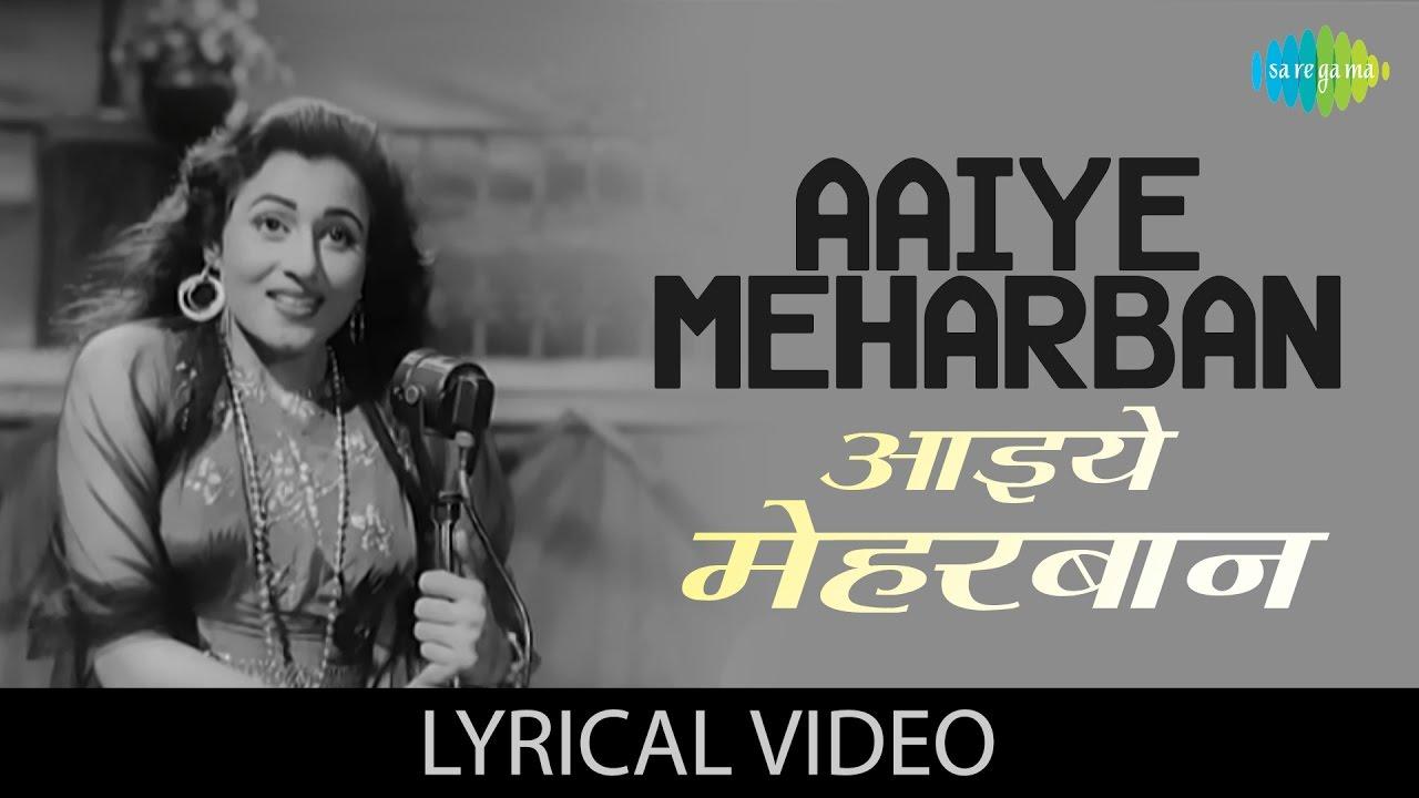 Aaiye Meherbaan Lyrics English Translation