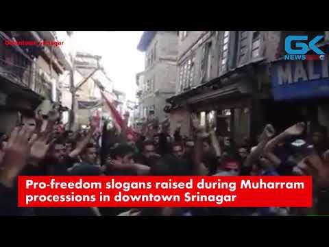 Pro-freedom slogans raised during Muharram processions in downtown Srinagar