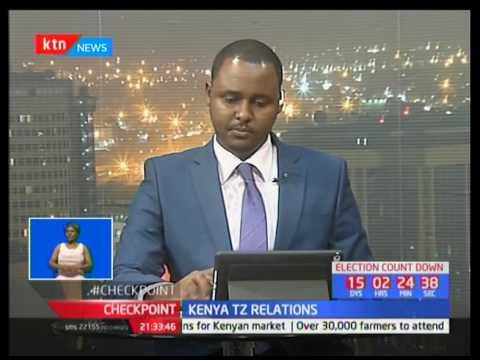 Kenyan Tanzania relation : Both country liftd bans on various commodities