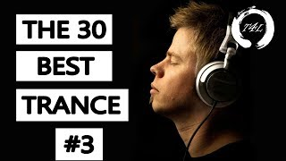 The 30 Best Trance Music Songs Ever 3. (Tiesto Armin PvD Ferry Corsten) | TranceForLife