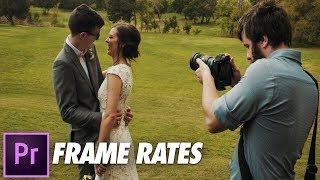 Frame Rates EXPLAINED: How To Film & Edit Mixed Frame Rate Video In Premiere Pro