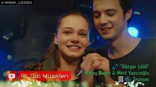 Cihan & Mahir - Rüzgar Gülü (Bir Litre Gözyaşı Dizi Müziği)