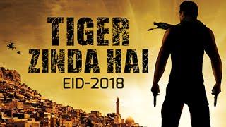 Salman Khan Eid 2018 : Tiger Zinda Hai