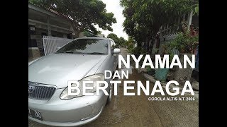 TOYOTA COROLLA ALTIS A/T TYPE G 2006 - REVIEW INDONESIA