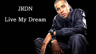 JRDN - Live My Dream