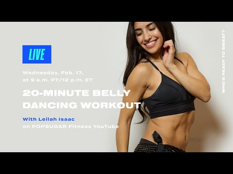 20-Minute Live Belly Dancing Workout With Leilah Isaac