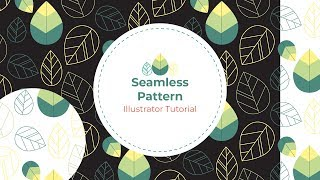 Seamless Leaves Pattern - Illustrator Tutorial