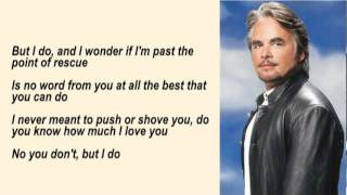 Hal Ketchum - Past The Point Of Rescue with Lyrics