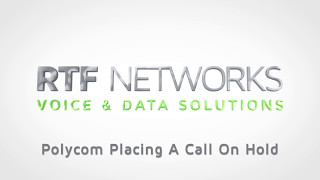 RTF Polycom - Placing a Call on Hold