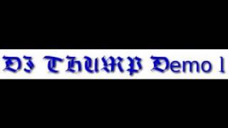 DJ THUMP Demo 1