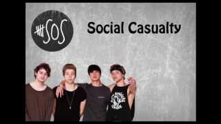5SOS- Social Casualty (Lyrics+Videos)