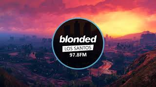 Future - Codeine Crazy [blonded Los Santos 97.8 FM]