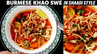 Khao Suey Recipe - Veg Noodles Soup in Restaurant / Shaadi Style - CookingShooking Burmese Khow Swe