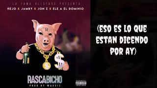 (Letra Lyrics) Raschabicho   Ñejo ✖ Jamby ✖ Jon Z ✖ Ele.a El Dominio