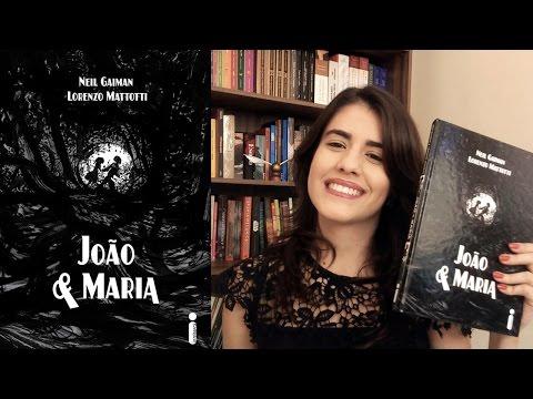 João e Maria | Neil Gaiman, Lorenzo Mattotti | Resenha