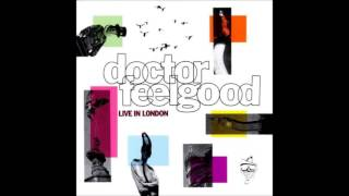 Dr Feelgood - Milk and Alcohol (Live)