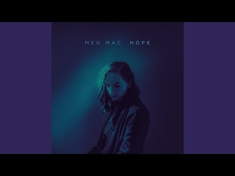 Meg Mac Hope