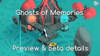 Ghosts of Memories Preview and Beta Details #Sponsored