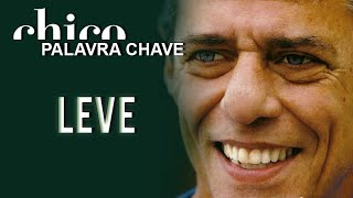 Chico Buarque: Leve (DVD Palavra Chave)