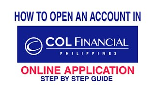 COL Online Application | How to Open an Account in COL Financial PH | No Actual Form Needed