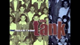 The Tank- In So Many