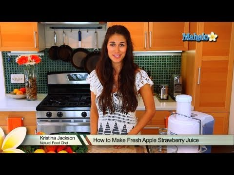 Video How to Make Fresh Apple Strawberry Juice