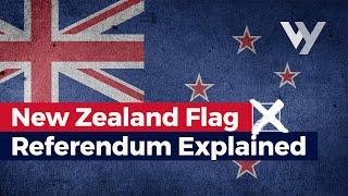 New Zealand Flag Referendum Explained