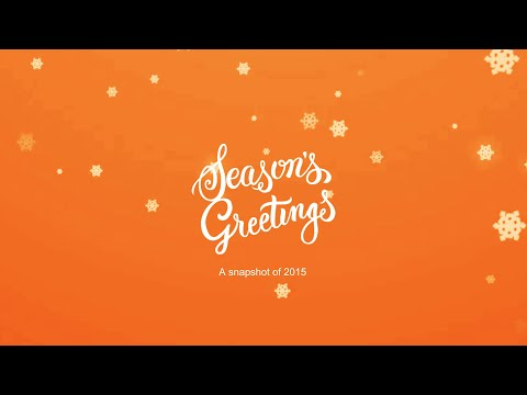 Season's Greetings - a snapshot of 2015
