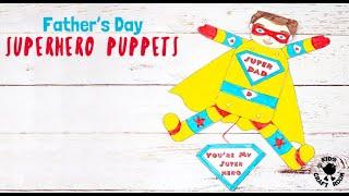 Fathers Day Superhero Puppets