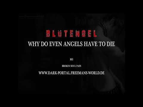 BlutEngel - Why Do Even Angels Have To Die ( by Dark Portal )