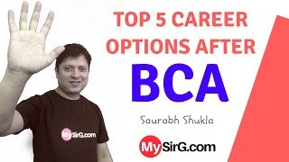 Top 5 career options after BCA | MySirG.com
