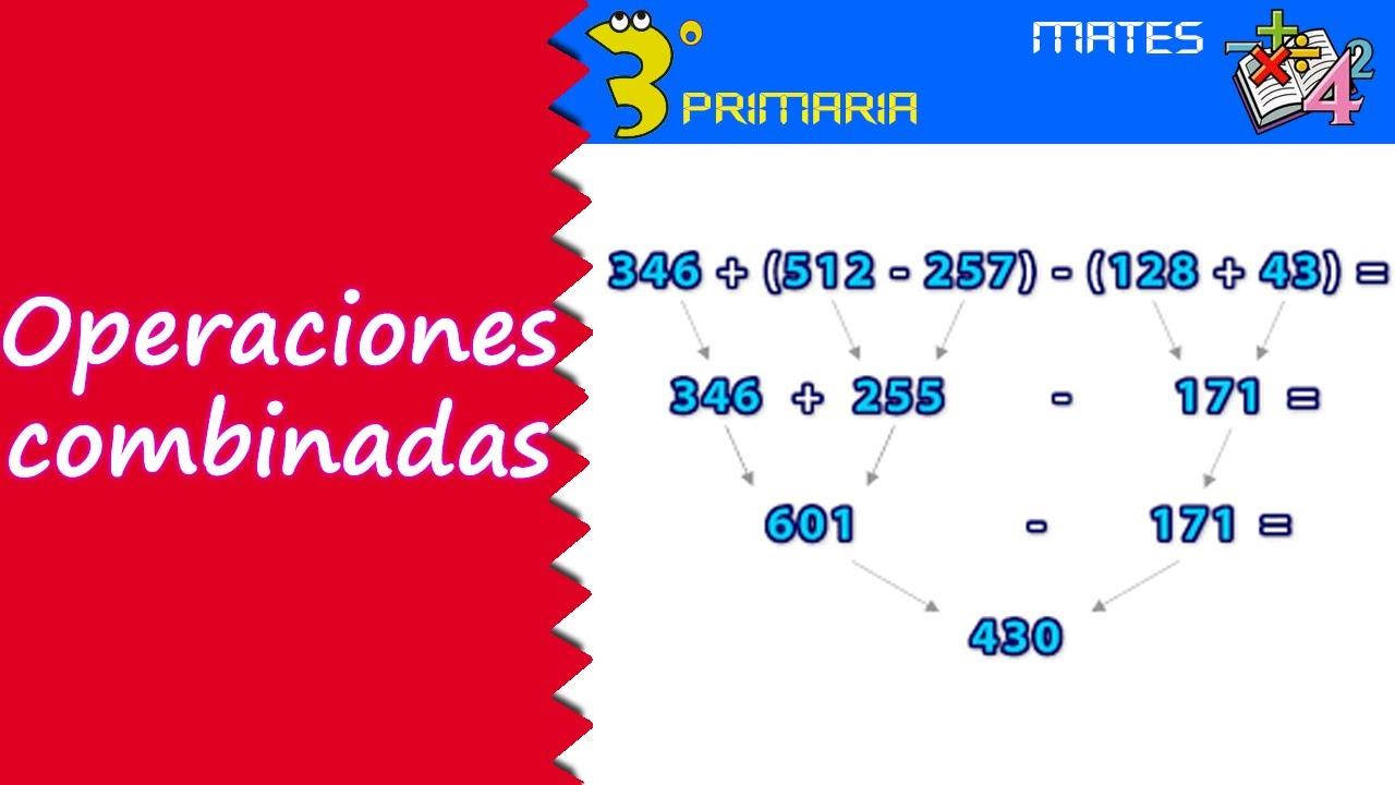 Matemáticas. 3º Primaria. Tema 4. Operaciones combinadas
