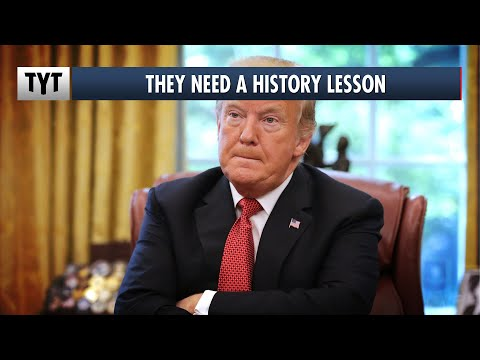 Trump's Supporters Don't Understand US History