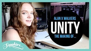 Alan X Walkers   Unity | Sapphire (The Making Of The Topline)