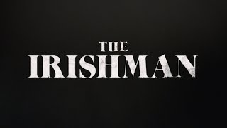 The Irishman - Official Announcement Teaser