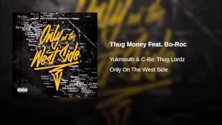 Thug Money Feat. Bo-Roc