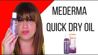 Mederma Quick Dry Oil Review