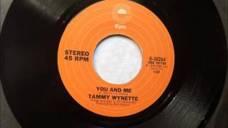 You And Me , Tammy Wynette , 1976 Vinyl 45RPM