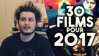 30 FILMS POUR 2017