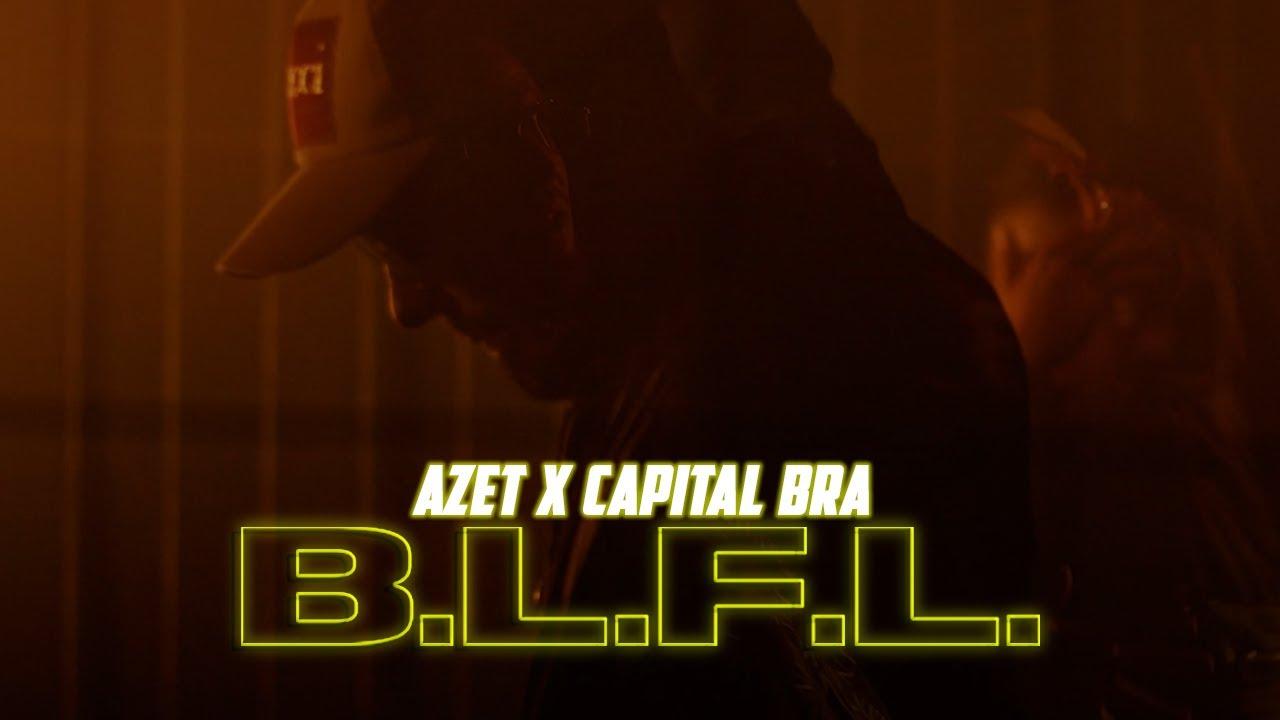 Azet & Capital Bra – B.L.F.L.