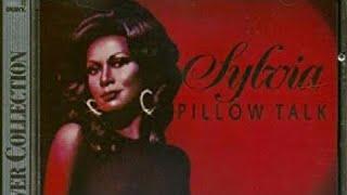 "Sylvia ""Pillow Talk"" 1973 with Lyrics and Artist facts"