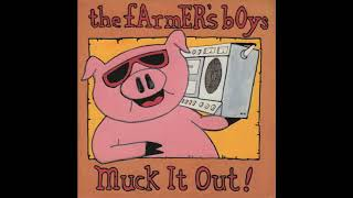 "The Farmer's Boys - Muck It Out! (7"" Version)"