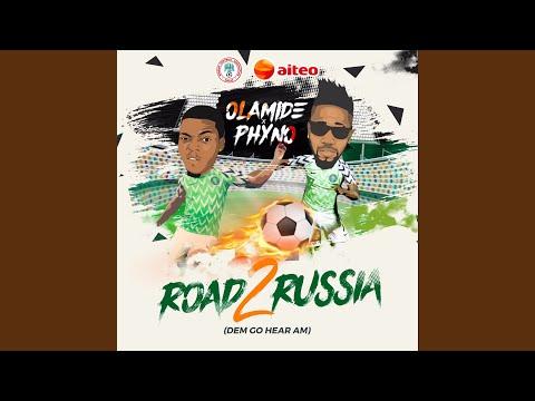 Road 2 Russia (Dem Go Hear Am)