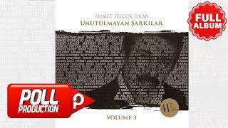 Çeşitli Sanatçılar - Unutulmayan Şarkılar Volume 3 - ( Full Albüm Dinle )