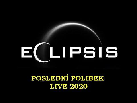 Eclipsis - Poslední polibek - Eclipsis - Live - Paka Plná Piva 2020