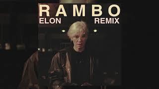 Elon   Rambo RMX