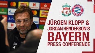 Klopp And Henderson's Champions League Press Conference | Bayern Munich
