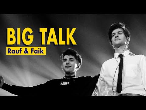 BIG TALK | Rauf & Faik: «Мы не пьём, не материмся. Да, мы другие»