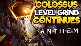 Anthem - Day 3 Level Grind Continues, Colossus Main! - Origin Premier Early Access