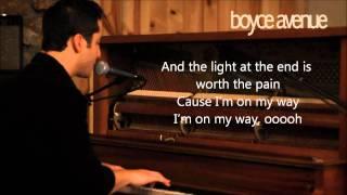 Boyce Avenue - On My Way (Lyrics)